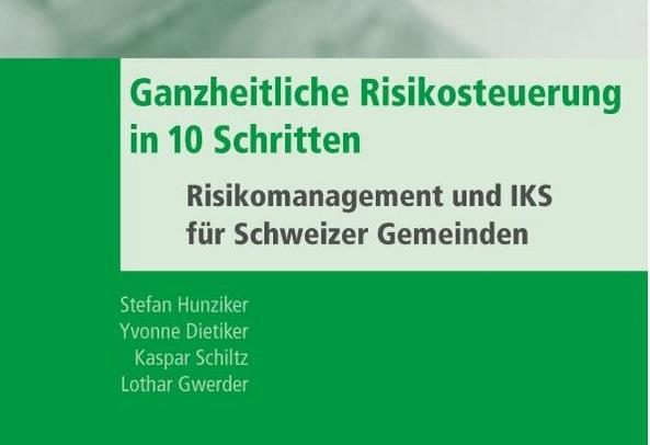 Neue Buchpublikation: Ganzheitliche Risikosteuerung in 10 Schritten