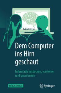 Dem Computer ins Hirn geschaut. Fachbuch von Eckart Zitzler