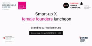 female founders luncheon, Branding & Positionierung @ online