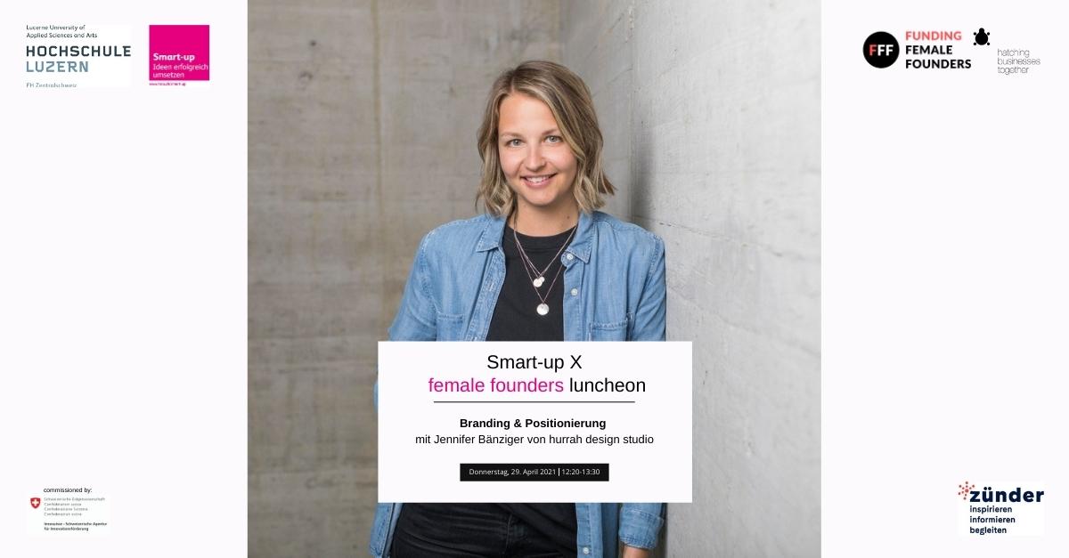 Smart-up X female founders luncheon – Branding & Positionierung