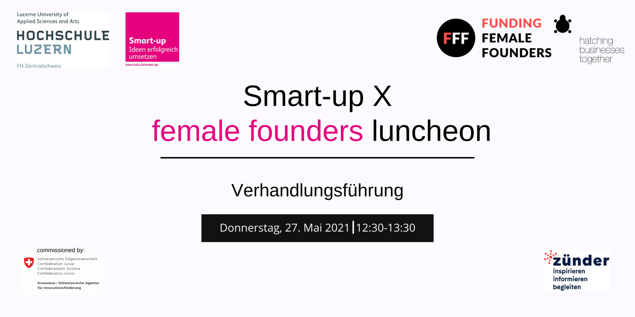 Smart-up X female founders luncheon – Verhandlungsführung