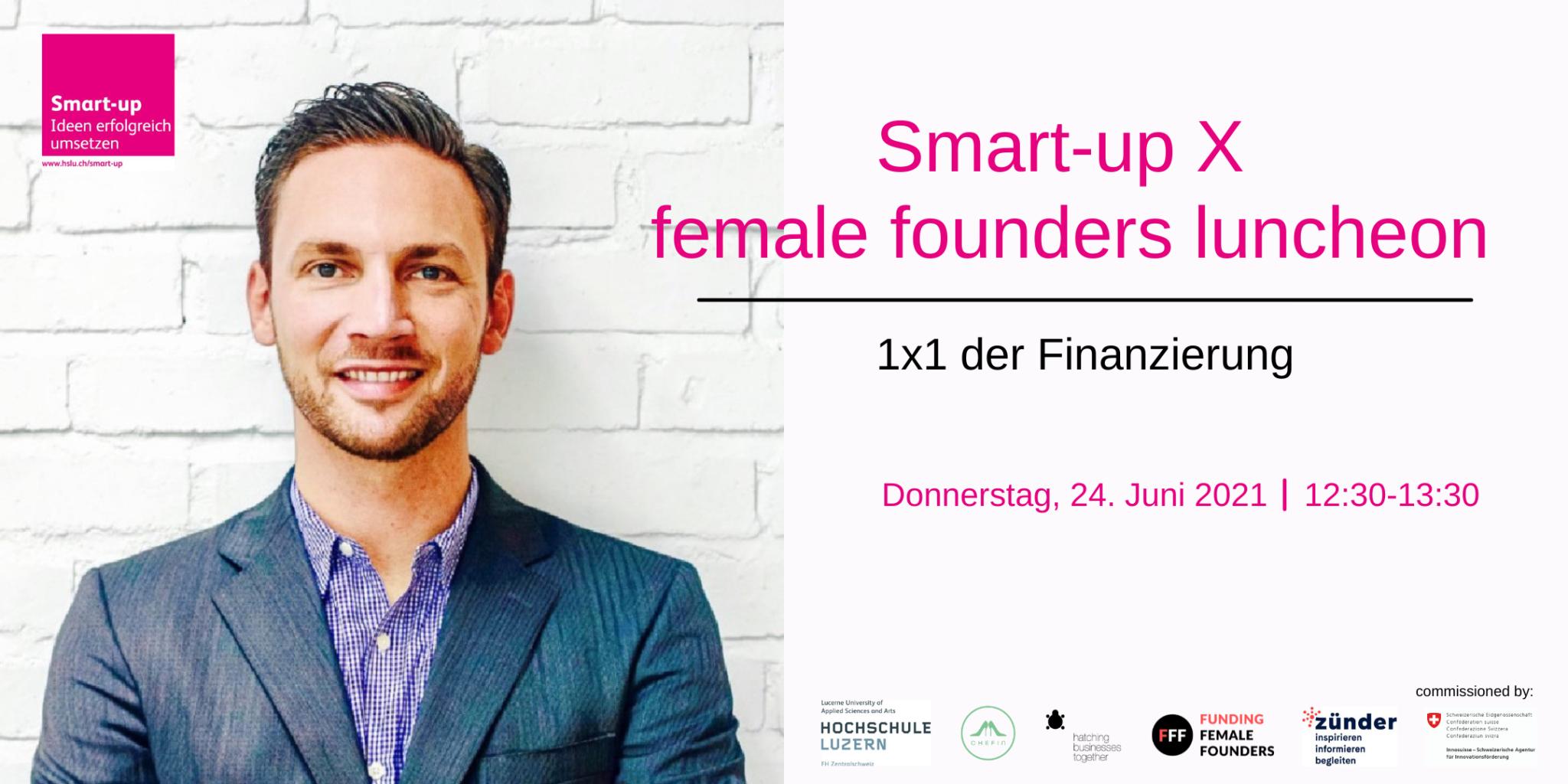 Smart-up X female founders luncheon – 1×1 der Finanzierung