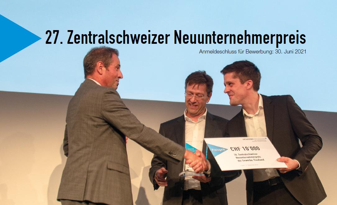 Fristverlängerung für den 27. Zentralschweizer Neuunternehmerpreis
