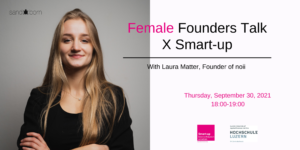 Female Founders Talk X Smart-up with Laura Matter from noii @ online