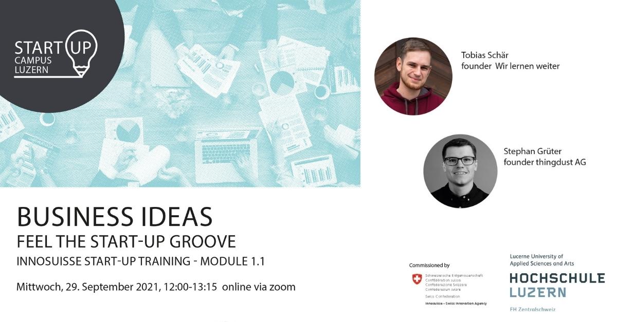 Innosuisse Startup-Training Modul 1: Business Ideas